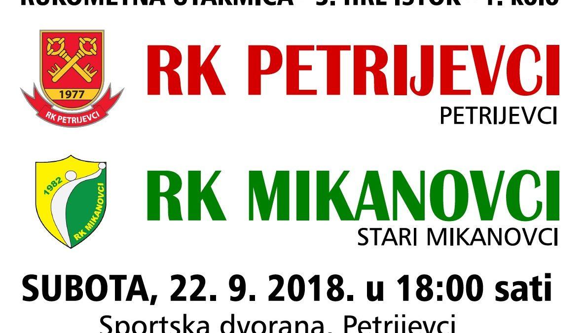 Rukometna utakmica: Petrijevci – Mikanovci (subota, 22.9.2018. u 18 sati)