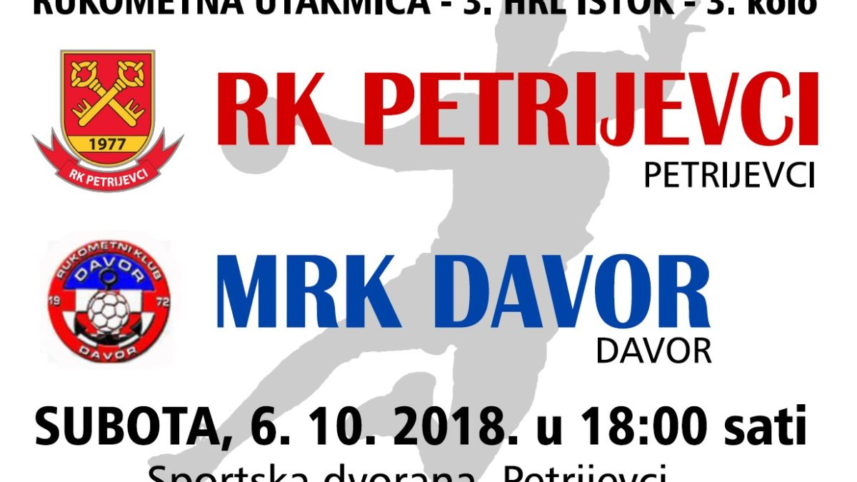 PETRIJEVCI – DAVOR (SUBOTA, 6.10.2018. U 18 SATI)