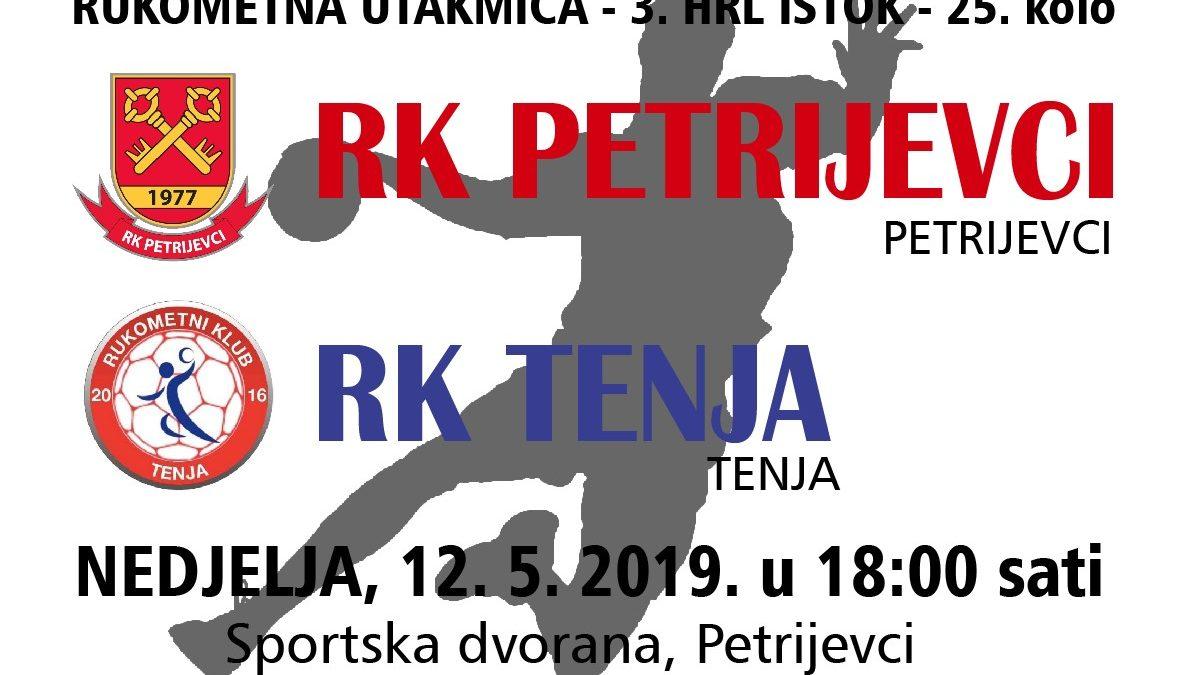 Petrijevci – Tenja (Nedjelja, 12.5. 2019. u 18 sati)