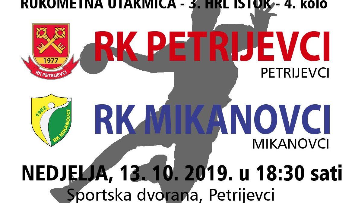 Petrijevci – Mikanovci (Nedjelja, 13.10. 2019. u 18:30 sati)