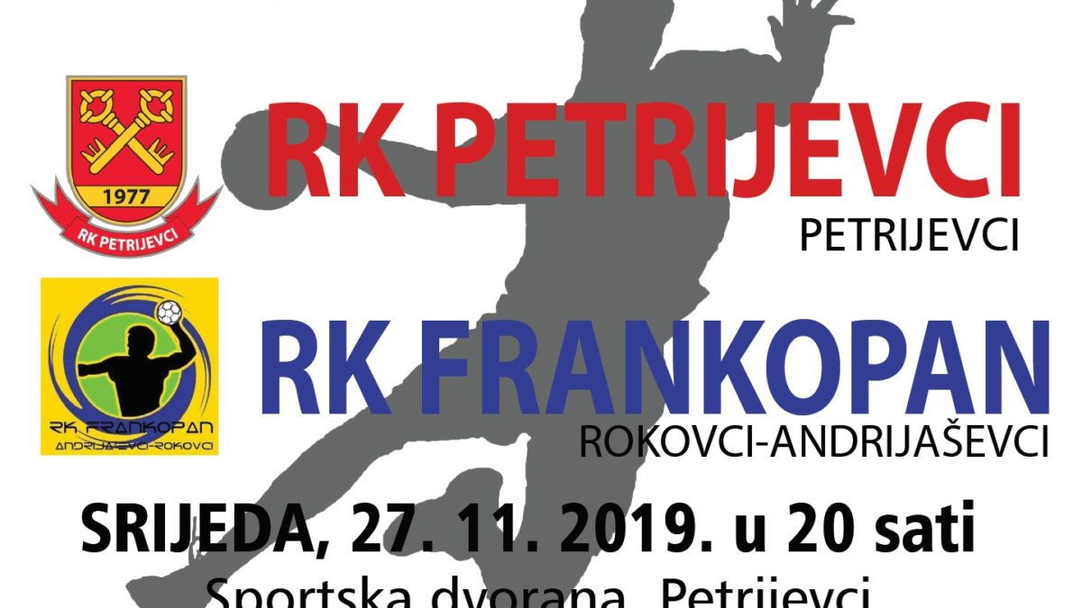 Petrijevci – Frankopan (Srijeda, 27. 11. 2019. u 20 sati)
