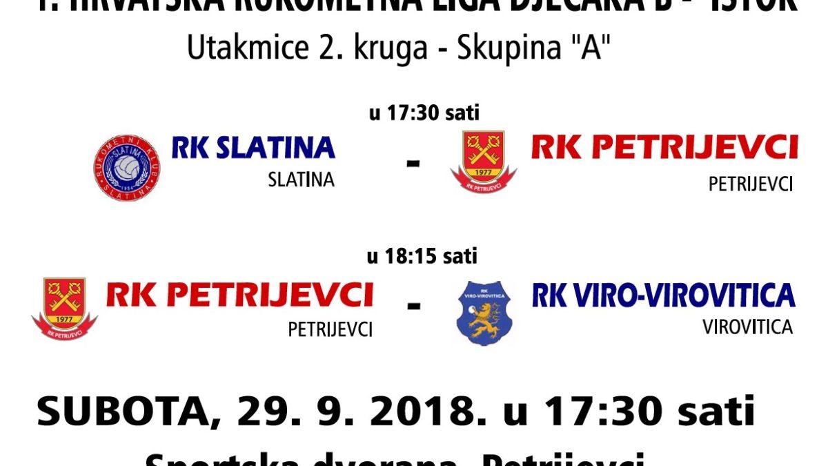 "UTAKMICE 2. KRUGA 1. HRLDB ISTOK – SKUPINA ""A"" (SUBOTA 29.9.2018. U 17:30 SATI)"