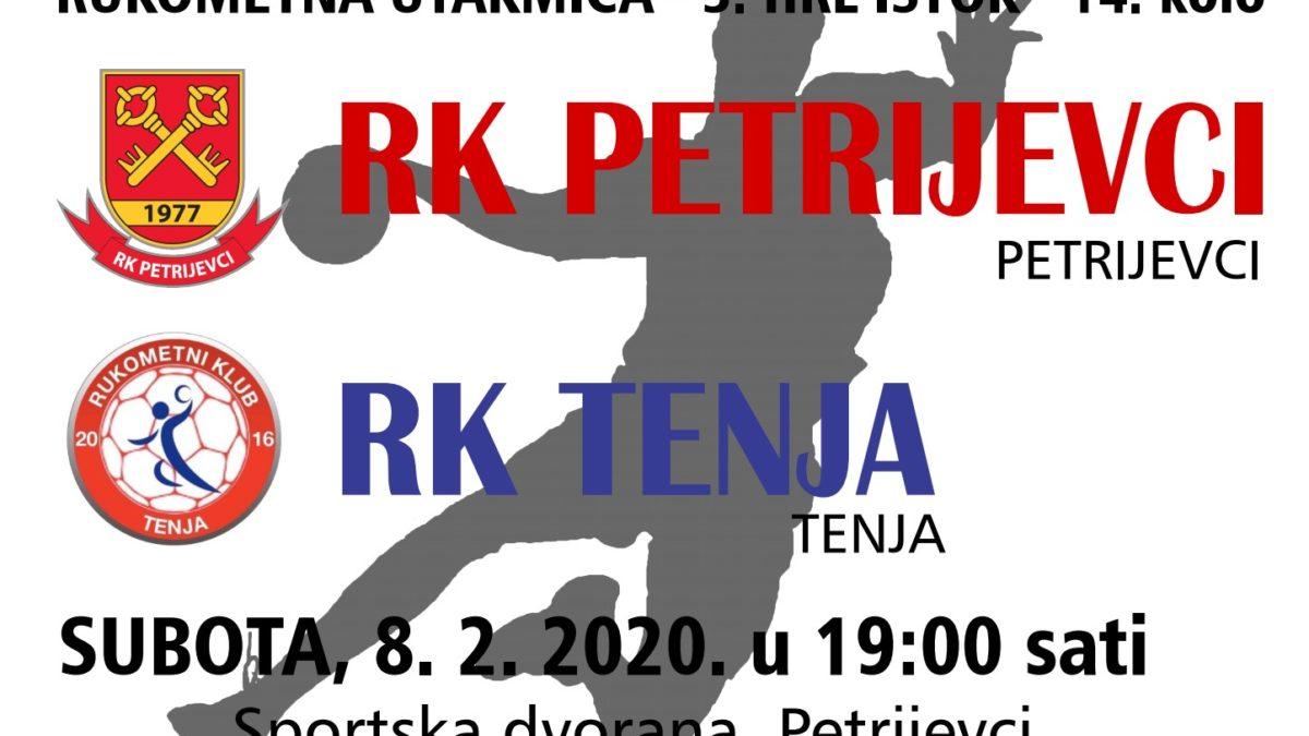 Petrijevci – Tenja (Subota, 8. 2. 2020. u 19 sati)