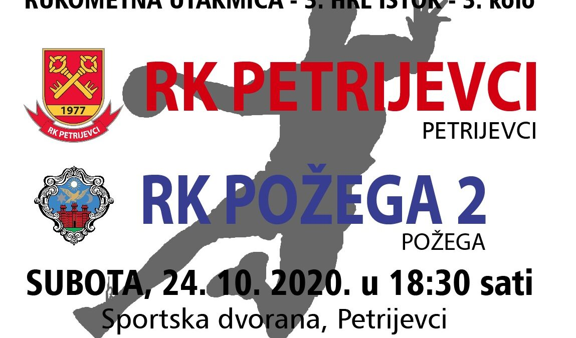 Petrijevci – Požega 2 (Subota, 24. 10. 2020. u 18:30 sati)